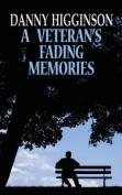 A Veteran's Fading Memories