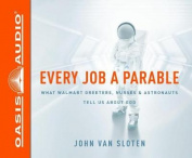 Every Job a Parable [Audio]