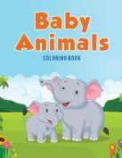 Baby Animals: Coloring Book