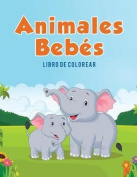 Animales Bebes [Spanish]