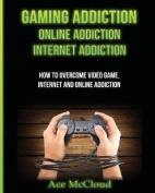 Gaming Addiction: Online Addiction
