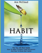 Habit: The Top 100 Best Habits