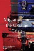 Migration and the Ukraine Crisis
