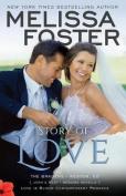 Story of Love (Josh & Riley, Wedding Novella)  : Love in Bloom