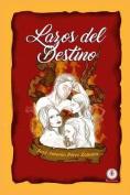Lazos del Destino [Spanish]