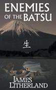 Enemies of the Batsu (Miraibanashi, Book 2)
