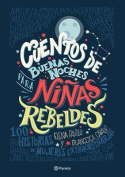 Cuentos de Buenas Noches Para Ninas Rebeldes = Good Night Stories for Rebel Girls [Spanish]