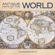 Antique Maps of the World Wall Calendar 2018