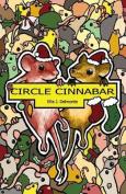 Circle Cinnabar