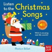 Listen to the Christmas Songs (Listen to the...) [Board book]