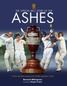 The Official MCC Story of the Ashes