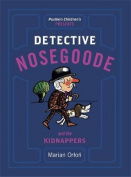 Detective Nosegoode and the Kidnappers