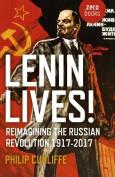 Lenin Lives!