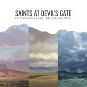 Saints at Devil's Gate