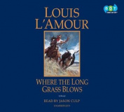 Where the Long Grass Blows [Audio]