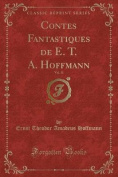 Contes Fantastiques de E. T. A. Hoffmann, Vol. 11  [FRE]