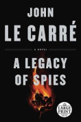 A Legacy of Spies [Large Print]