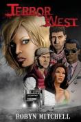 Terror West