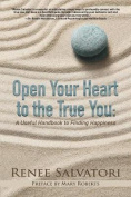 Open Your Heart to the True You
