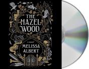 The Hazel Wood [Audio]