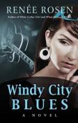 Windy City Blues [Large Print]