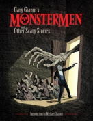 Gary Gianni's Monstermen And Other Scary Stories