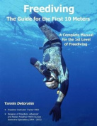 Freediving - The Guide for the First 10 Meters