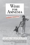 Wish for Amnesia