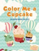Color Me a Cupcake
