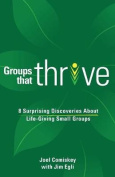 Groups That Thrive