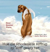 Hoe Die Rhodesiese Riffrug Sy -Riff- Gekry Het [AFR]