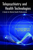 Telepsychiatry and Health Technologies