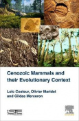 Cenozoic Mammals and their Evolutionary Context