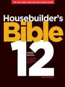 Housebuilder's Bible: No. 12