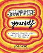 Surprise Yourself