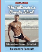 Romance: The Billionaire's Private Island (Billionaire Island Romance Series [Large Print]