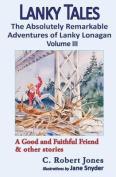 Lanky Tales, Vol. 3