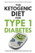 The Ketogenic Diet for Type 1 Diabetes