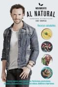 Movimiento Al Natural / The Au Naturel Movement [Spanish]