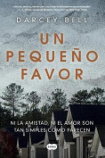 Un Pequeno Favor /A Simple Favor [Spanish]