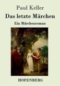 Das Letzte Marchen [GER]