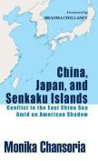 China, Japan, and Senkaku Islands
