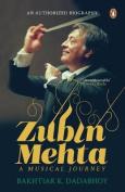Zubin Mehta: A Musical Journey