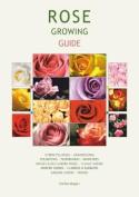 Rose Growing Guide