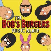 The Bob's Burgers Music Album [Original Television Soundtrack] [Slipcase]