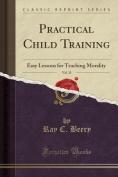 Practical Child Training, Vol. 13