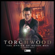 Torchwood: The Office of Never Was [Audio]