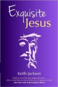 Exquisite Jesus