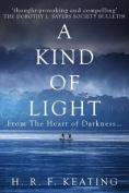 A Kind of Light
