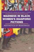 Madness in Black Women's Diasporic Fictions